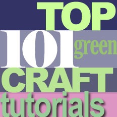 101 Free Green Craft Tutorials