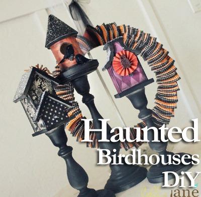 Haunted Birdhouses DIY