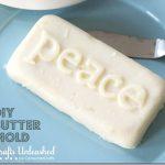 DIY Butter Mold ~ Peace