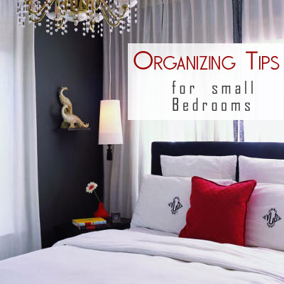organizing tips small bedrooms