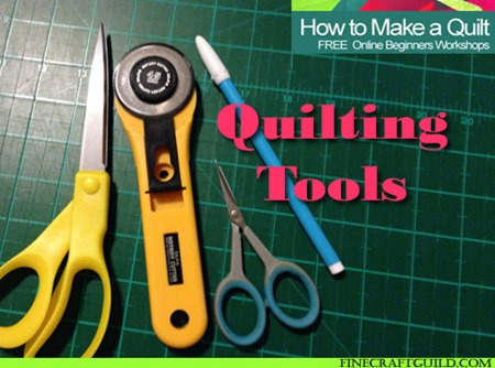 Quilting Tools :: Free Beginners Quilt-Making Course, Class 2