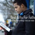 Best Gifts for Father s Day