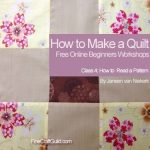 How to Read a Quilt Pattern (Beginners Workshop #4)