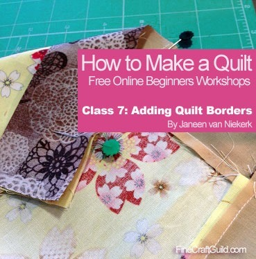 How to Add Borders to a Quilt :: Free Online Quilting Course #7