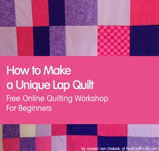 How to Make a Lap Quilt  – Quilting Class for Beginners #11