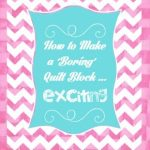 howto_exciting_quilt_blocks.jpg