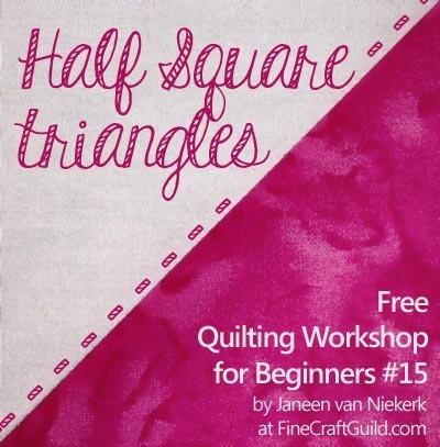 Half Square Triangles Quilting Technique - Free workshop