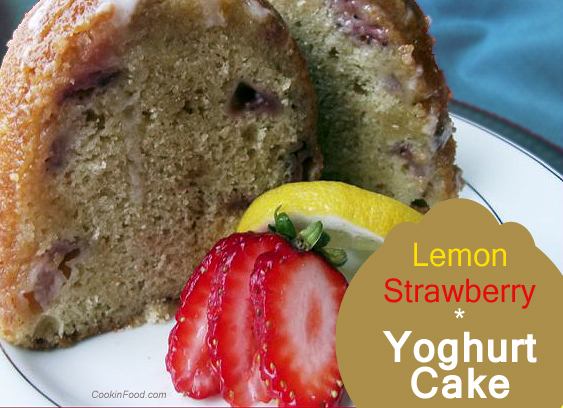 lemon strawberry yogurt cake recipe