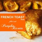 pumpkin_ricotta_french_toas.jpg