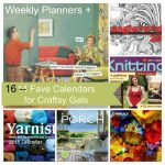 15+ Best Weekly Planners + Calendars for Craftsy Folks