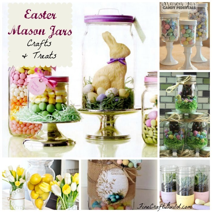 15 Easter Mason Jar Crafts and Treats