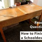 How to Finish an Old School Desk?