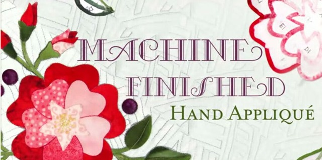 machine finished hand applique workshop