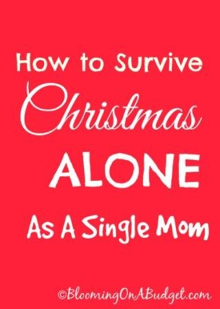 How to Survive Christmas Alone as a Single Mom