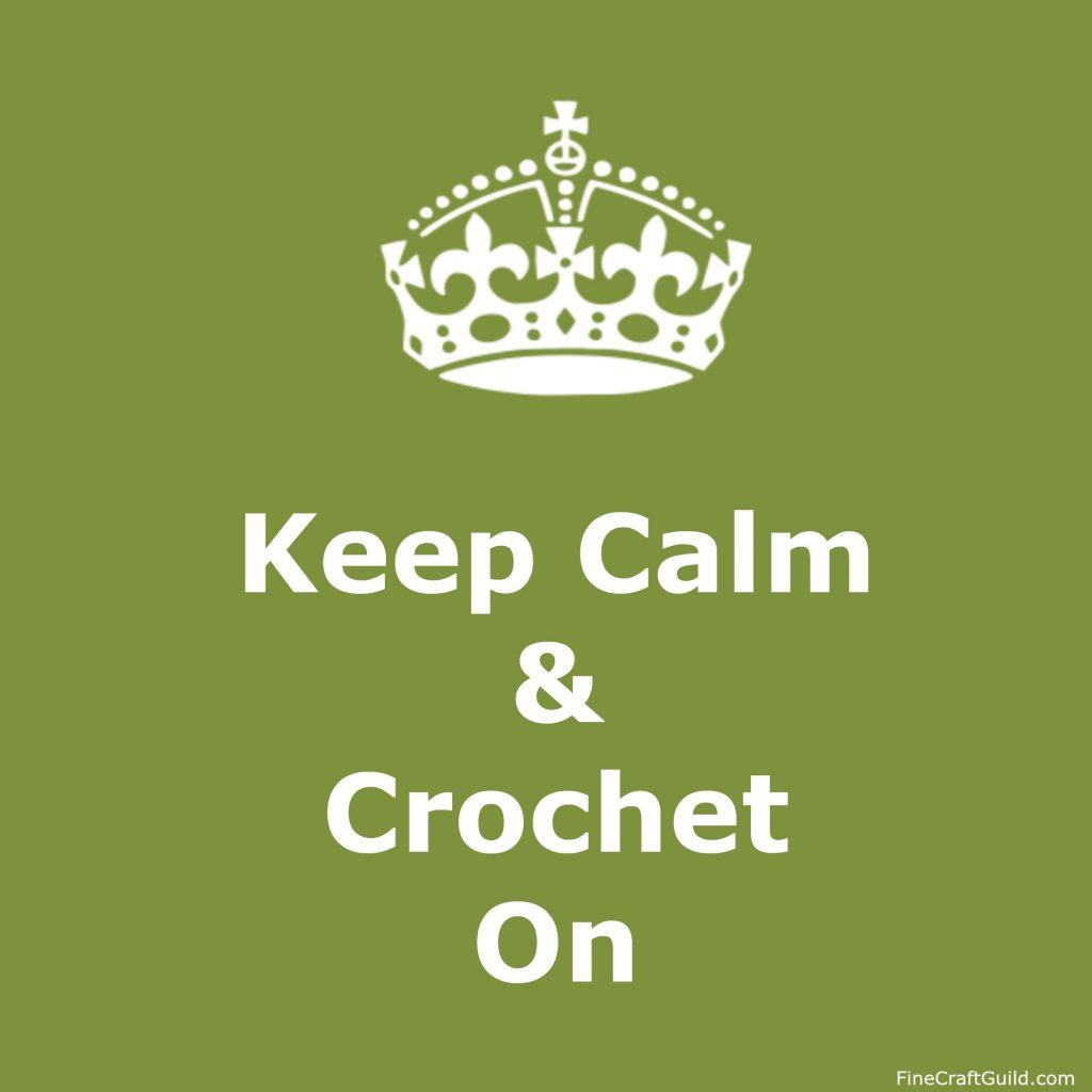 Keep Calm gallery  - Keep Calm and Crochet On