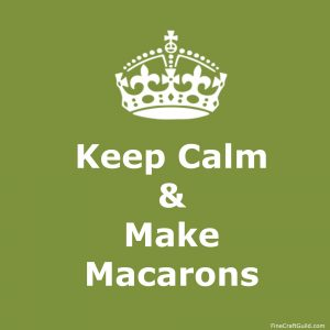keep calm make macarons - posters by FineCraftGuild.com
