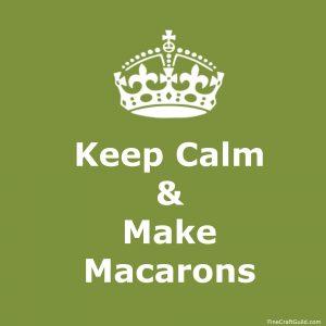keep calm make macarons - posters by FineCraftGuild.com