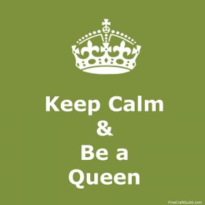 keep calm gallery - keep calm and be a queen