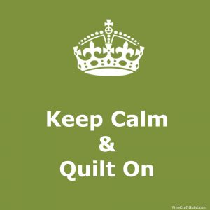 keep calm gallery  - keep calm and quilt on