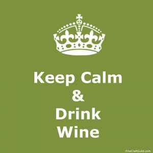 keep calm gallery  - keep calm and Drink wine