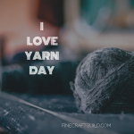 i love yarn day