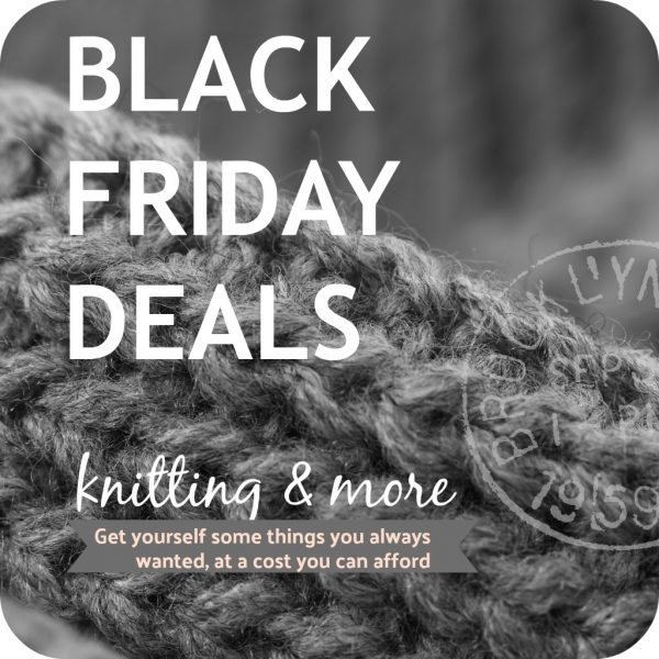 black friday deals for knitters